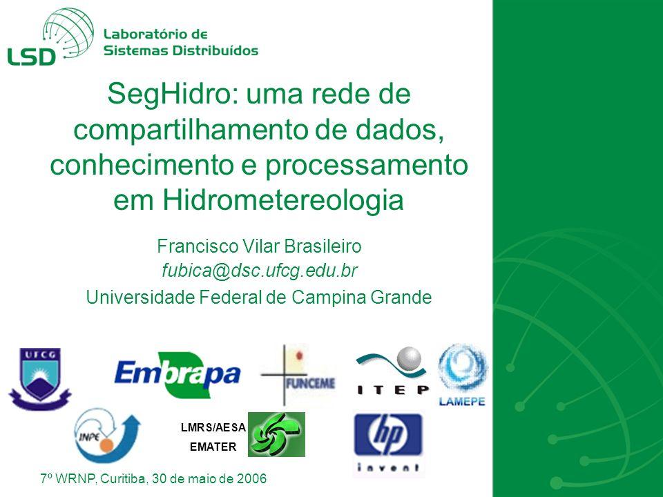 Francisco Vilar Brasileiro fubica@dsc.ufcg.edu.br