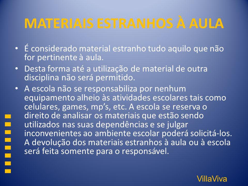 MATERIAIS ESTRANHOS À AULA