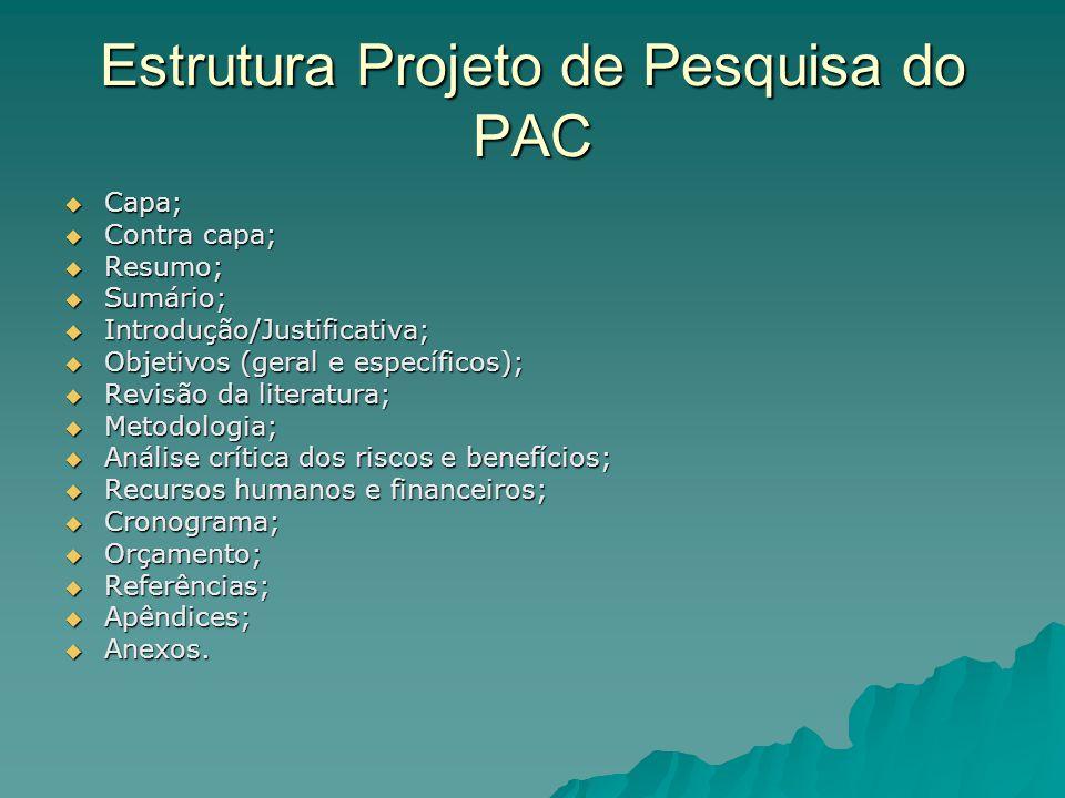 Estrutura Projeto de Pesquisa do PAC
