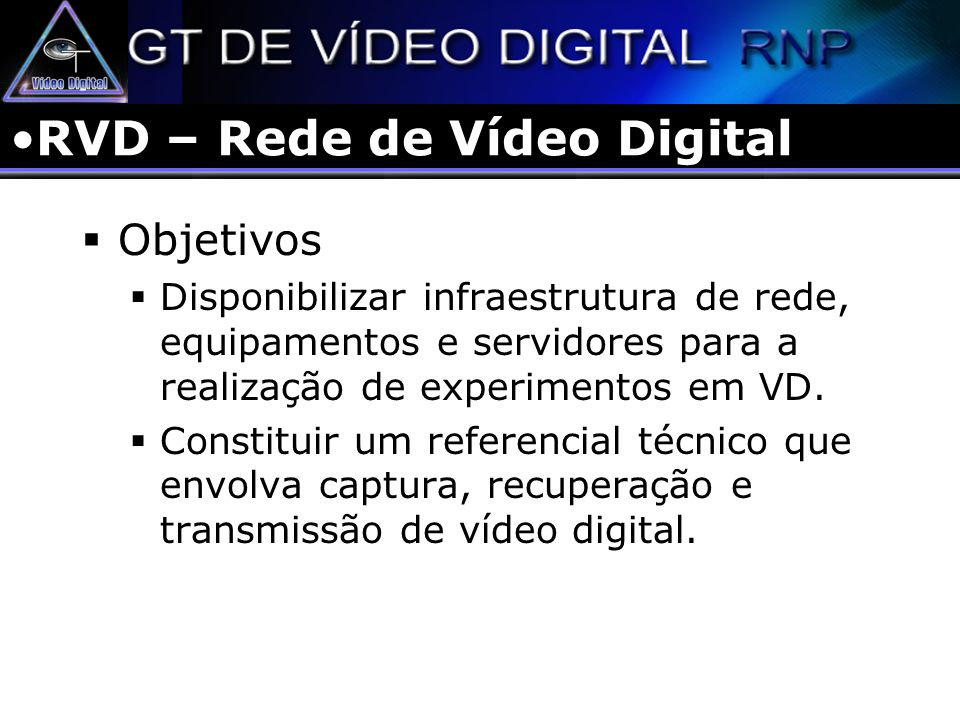 RVD – Rede de Vídeo Digital