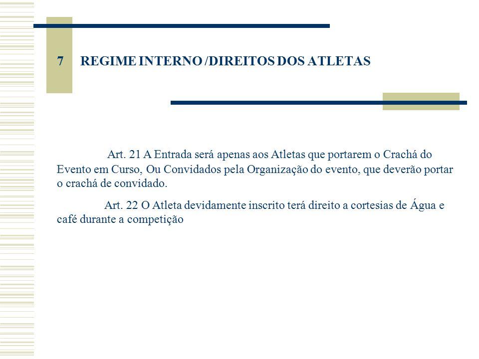 7 REGIME INTERNO /DIREITOS DOS ATLETAS