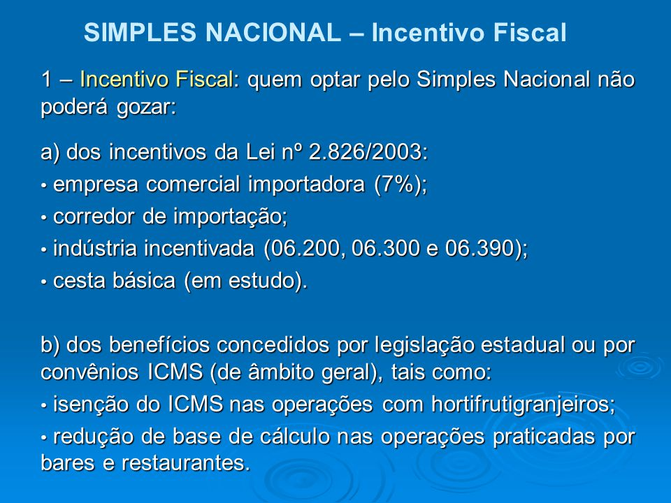 SIMPLES NACIONAL – Incentivo Fiscal