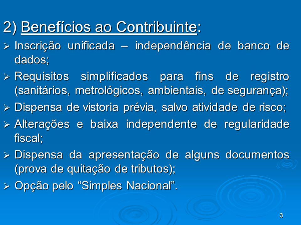 2) Benefícios ao Contribuinte:
