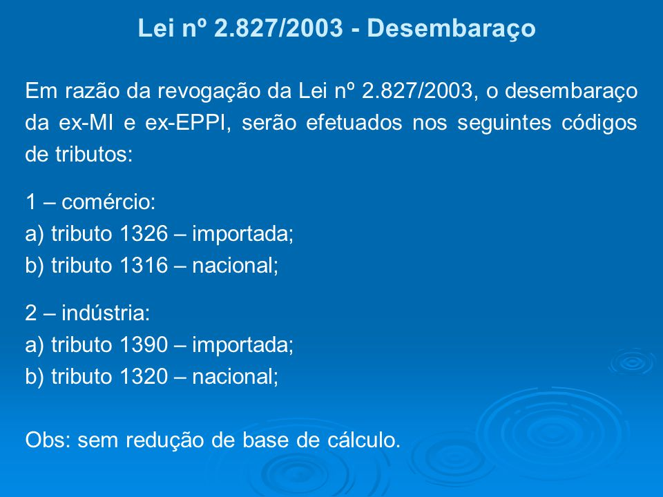 Lei nº 2.827/2003 - Desembaraço
