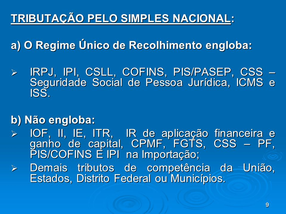 TRIBUTAÇÃO PELO SIMPLES NACIONAL: