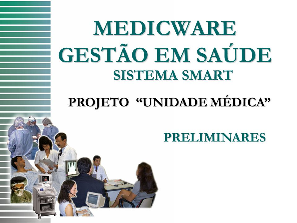 MEDICWARE GESTÃO EM SAÚDE