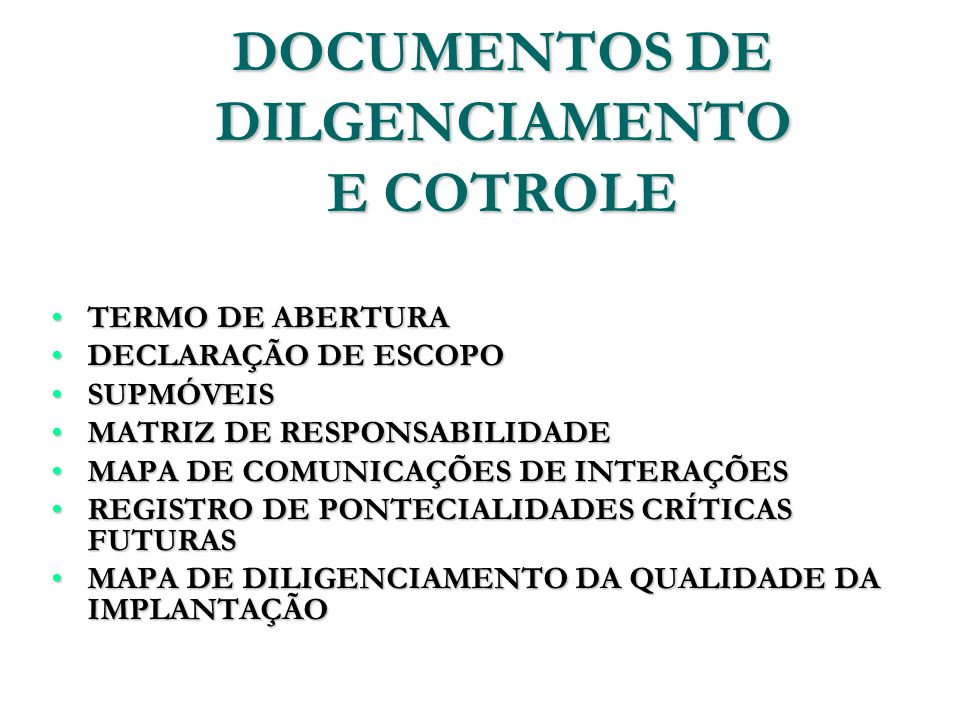 DOCUMENTOS DE DILGENCIAMENTO E COTROLE