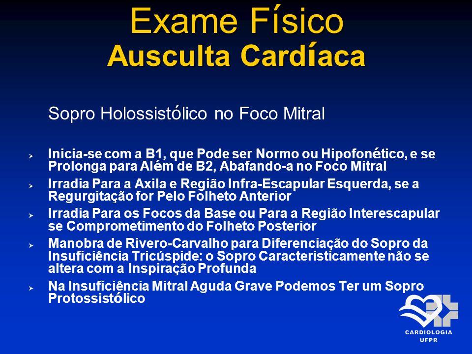 Exame Físico Ausculta Cardíaca