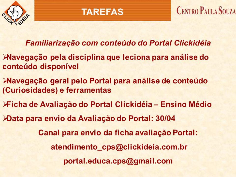 TAREFAS Familiarização com conteúdo do Portal Clickidéia