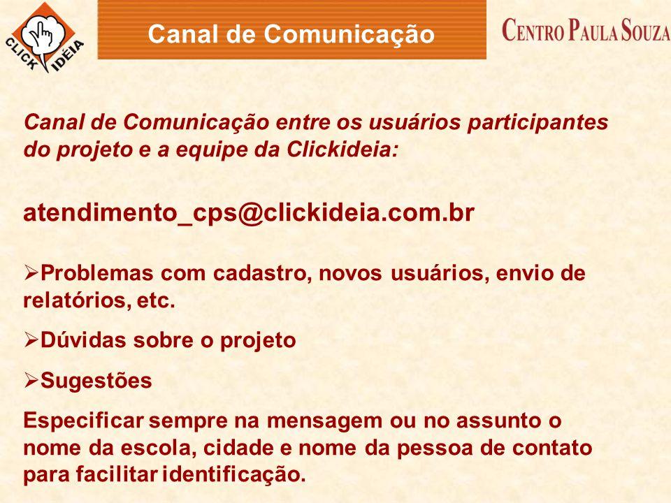 Canal de Comunicação atendimento_cps@clickideia.com.br