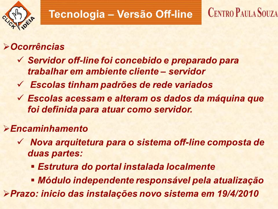 Tecnologia – Versão Off-line