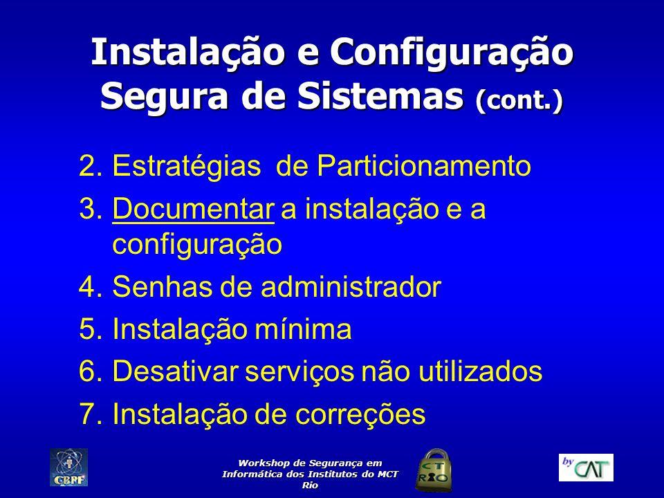 Instalação e Configuração Segura de Sistemas (cont.)