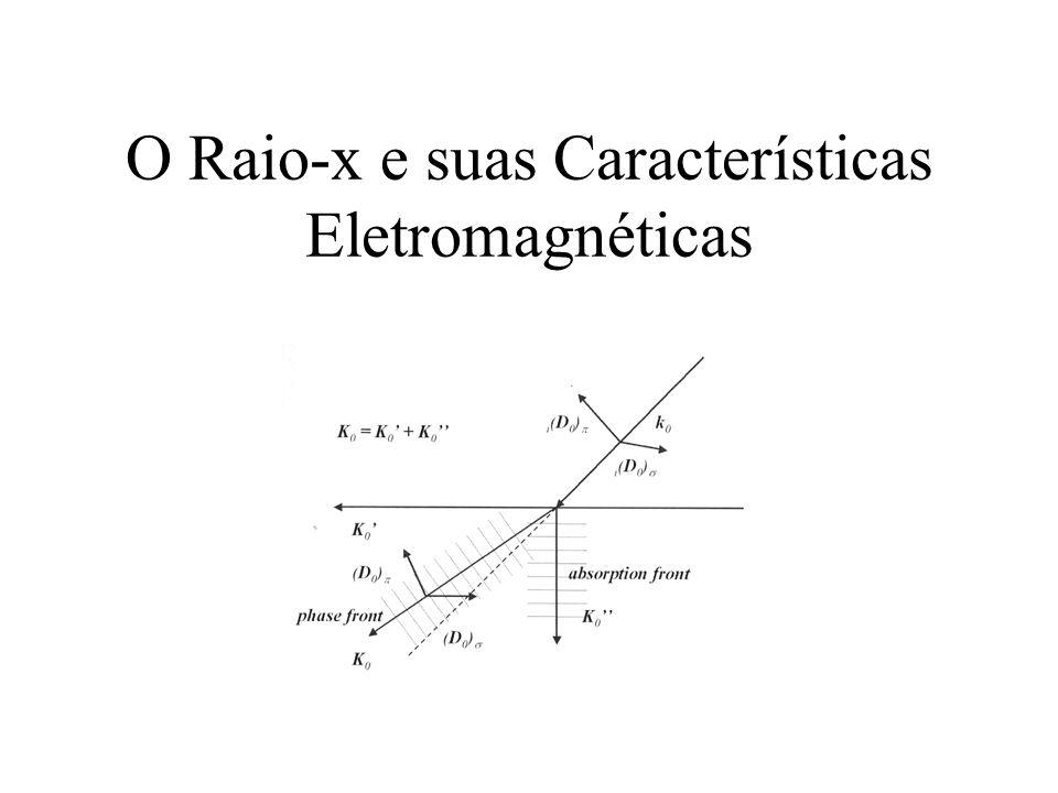 O Raio-x e suas Características Eletromagnéticas