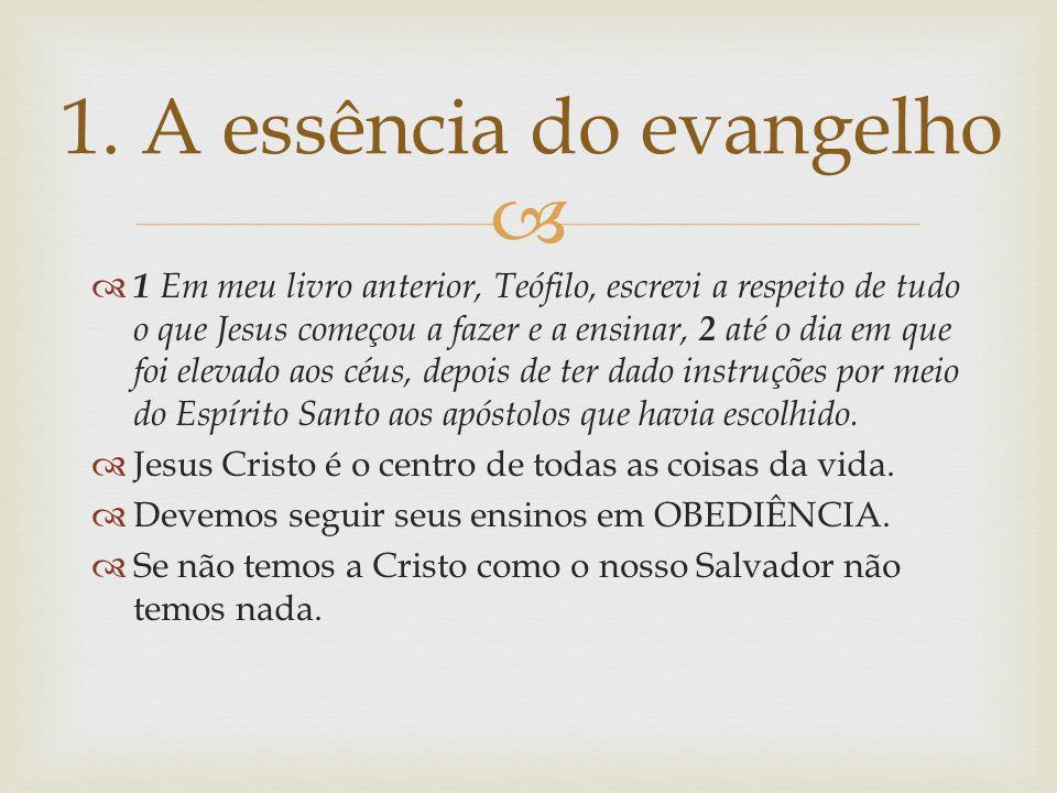 1. A essência do evangelho