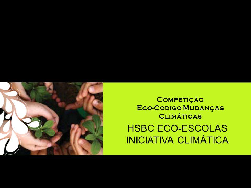 HSBC ECO-ESCOLAS INICIATIVA CLIMÁTICA