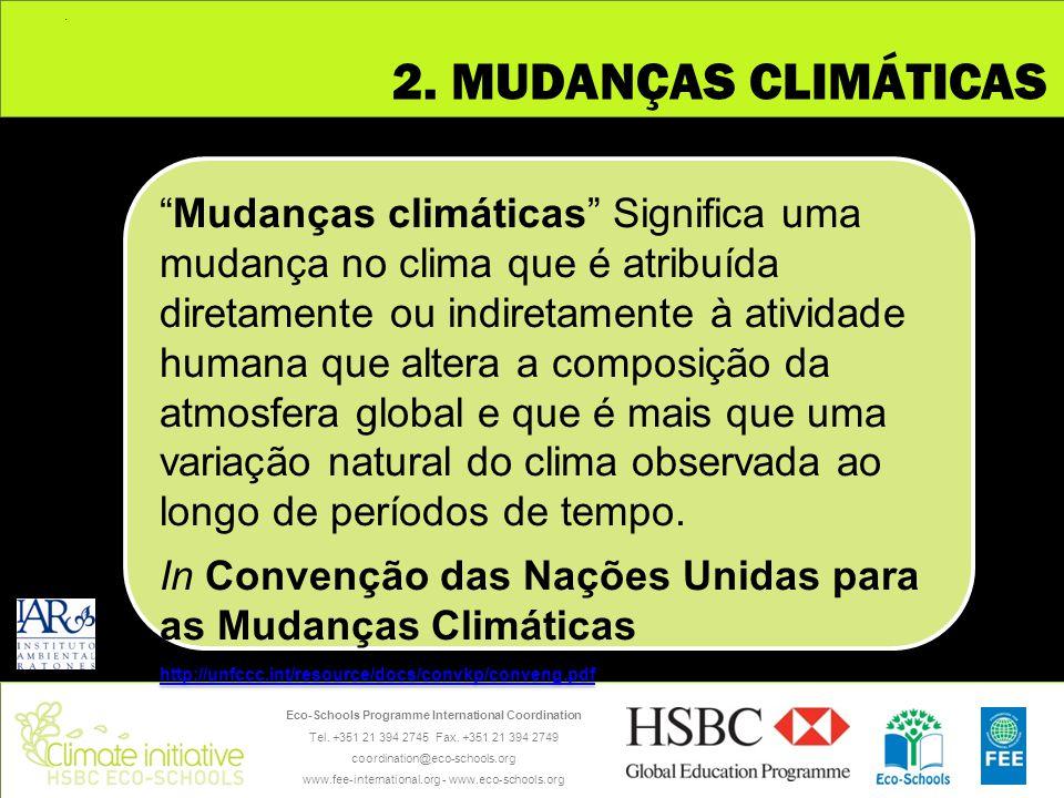 . 2. MUDANÇAS CLIMÁTICAS.