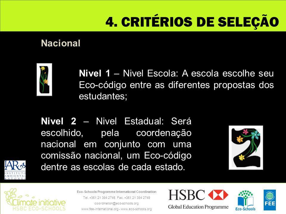 4. CRITÉRIOS DE SELEÇÃO Nacional