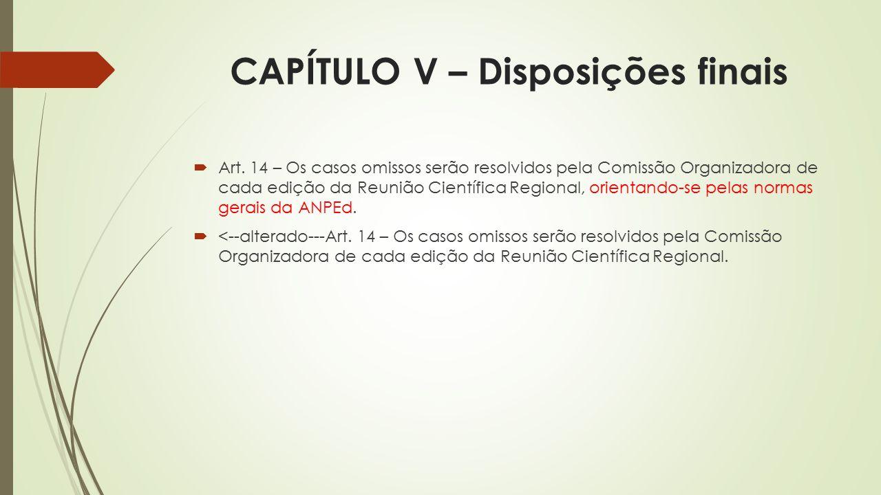 CAPÍTULO V – Disposições finais