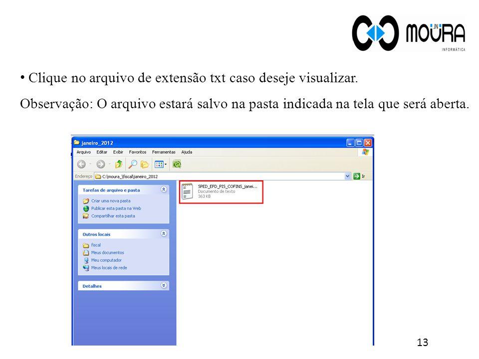Clique no arquivo de extensão txt caso deseje visualizar.