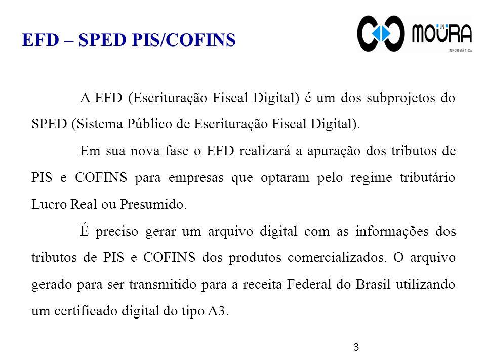 EFD – SPED PIS/COFINS A EFD (Escrituração Fiscal Digital) é um dos subprojetos do SPED (Sistema Público de Escrituração Fiscal Digital).