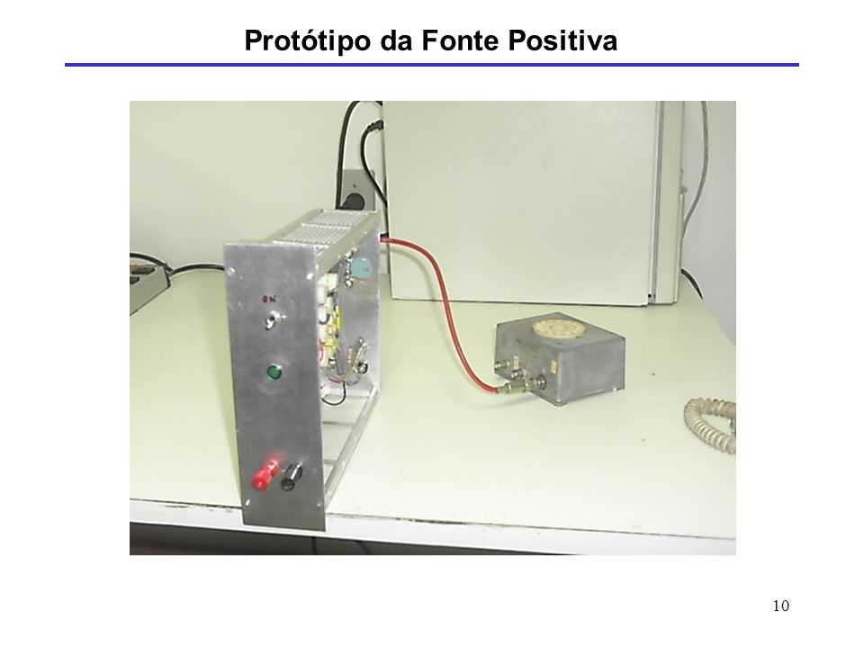 Protótipo da Fonte Positiva