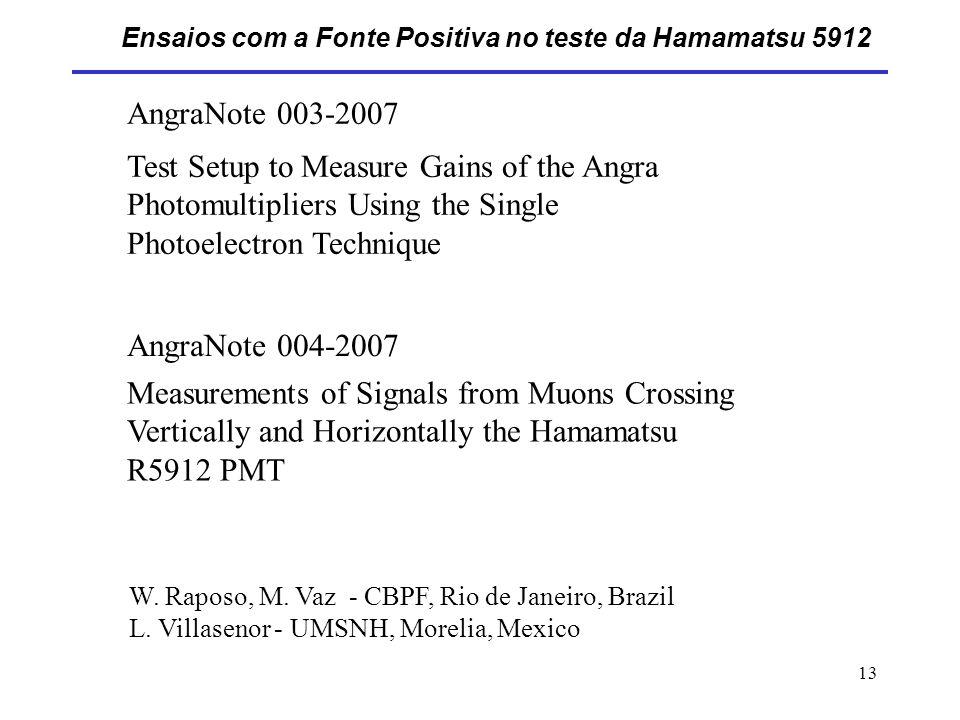 Ensaios com a Fonte Positiva no teste da Hamamatsu 5912