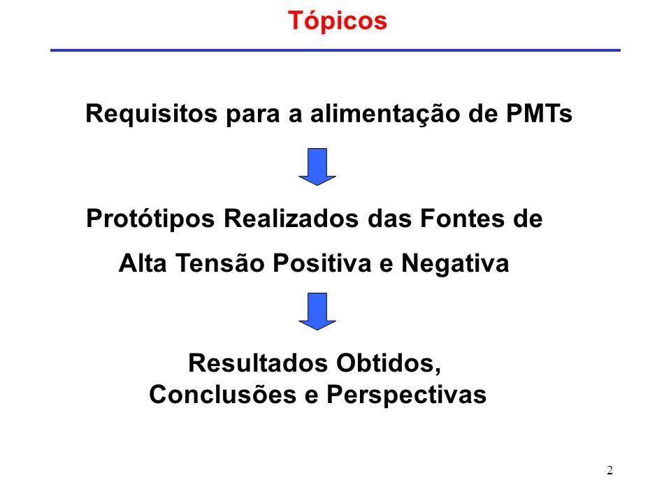 Requisitos para a alimentação de PMTs