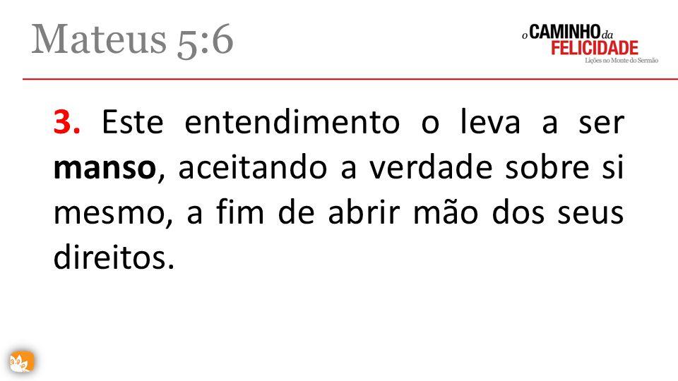 Mateus 5:6 3.