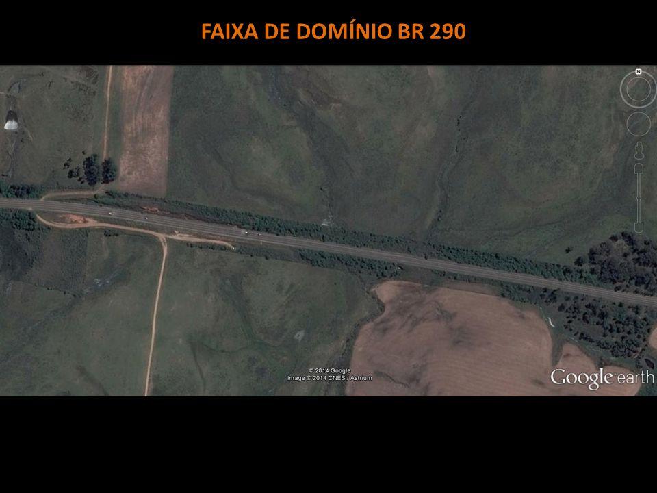 FAIXA DE DOMÍNIO BR 290