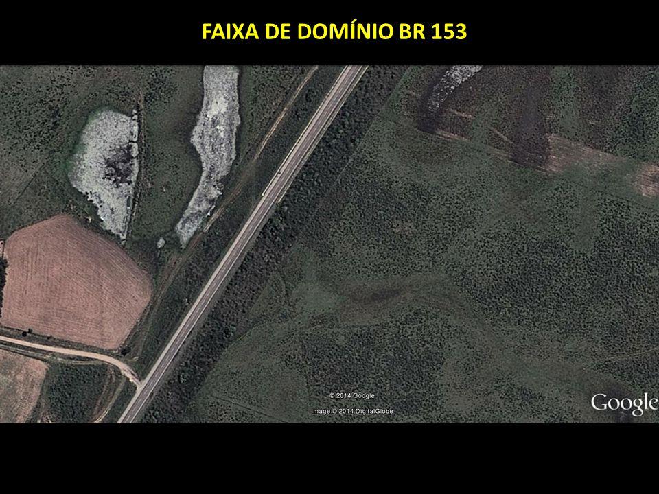 FAIXA DE DOMÍNIO BR 153