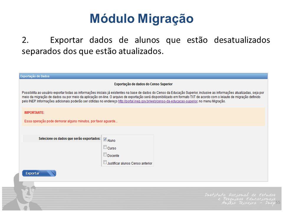 Módulo Migração 2. Exportar dados de alunos que estão desatualizados separados dos que estão atualizados.