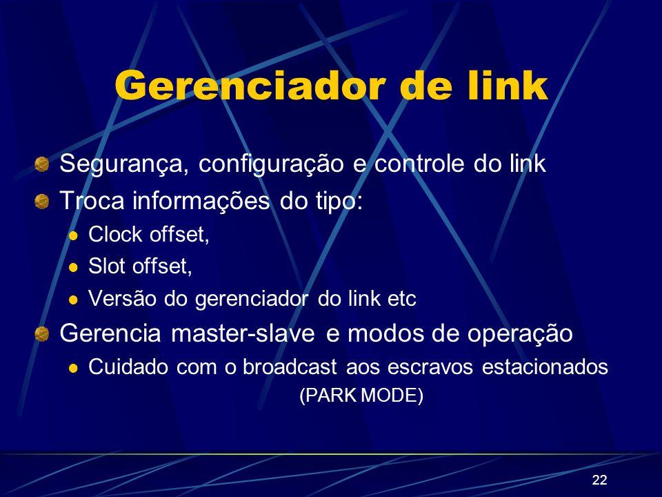 Gerenciador de link Segurança, configuração e controle do link