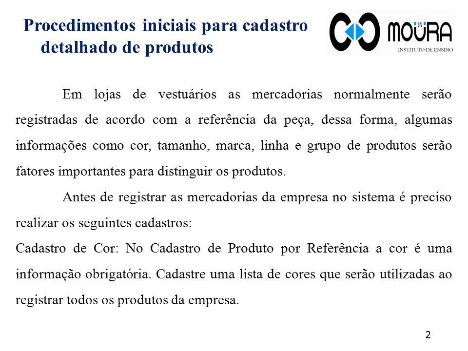 Procedimentos iniciais para cadastro detalhado de produtos