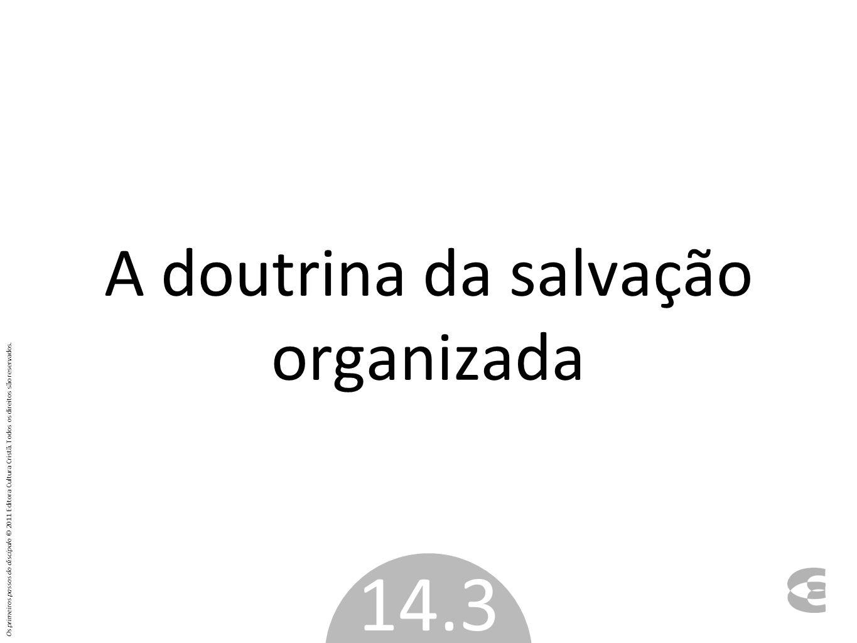 A doutrina da salvação organizada