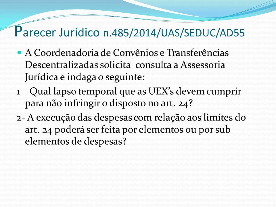 Parecer Jurídico n.485/2014/UAS/SEDUC/AD55