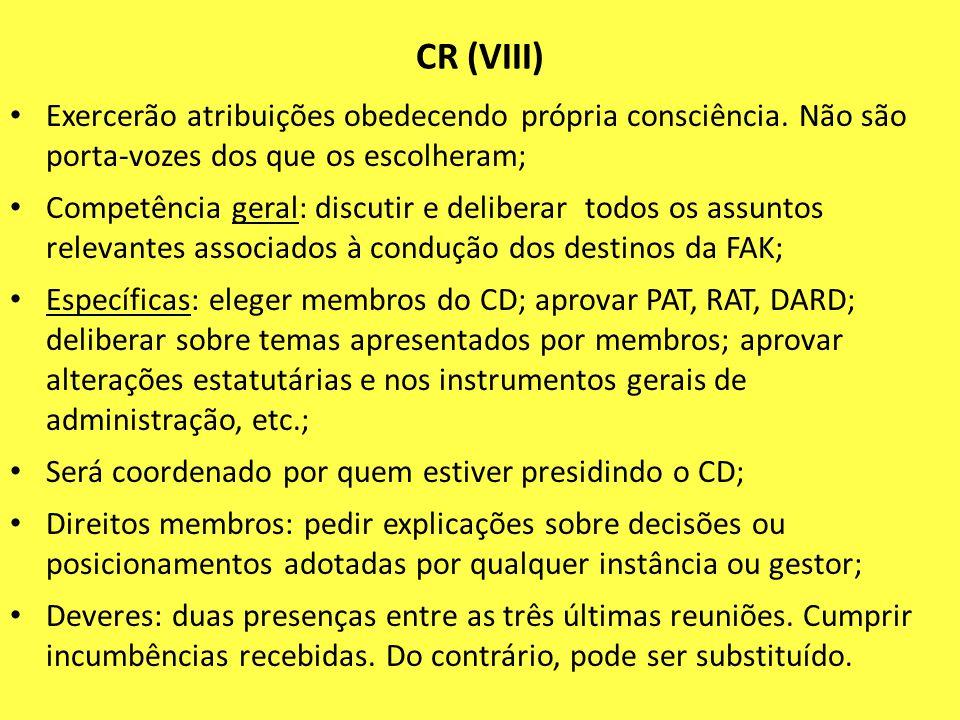 CR (VIII) Exercerão atribuições obedecendo própria consciência. Não são porta-vozes dos que os escolheram;