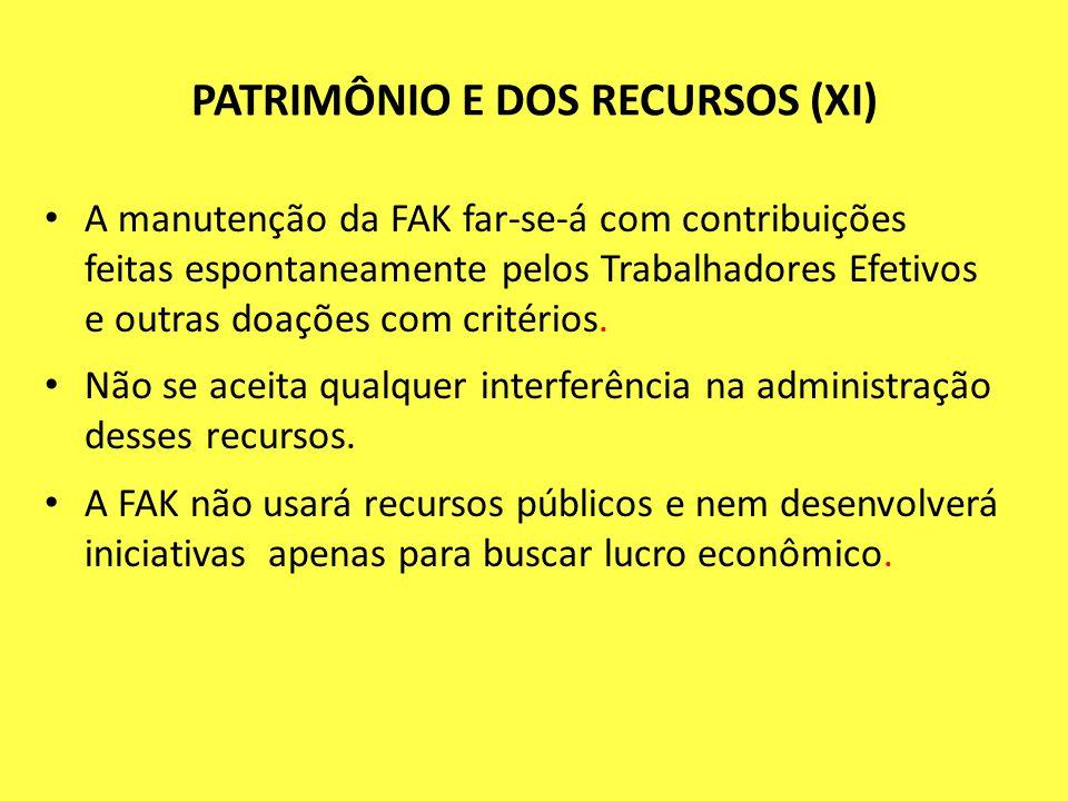 PATRIMÔNIO E DOS RECURSOS (XI)