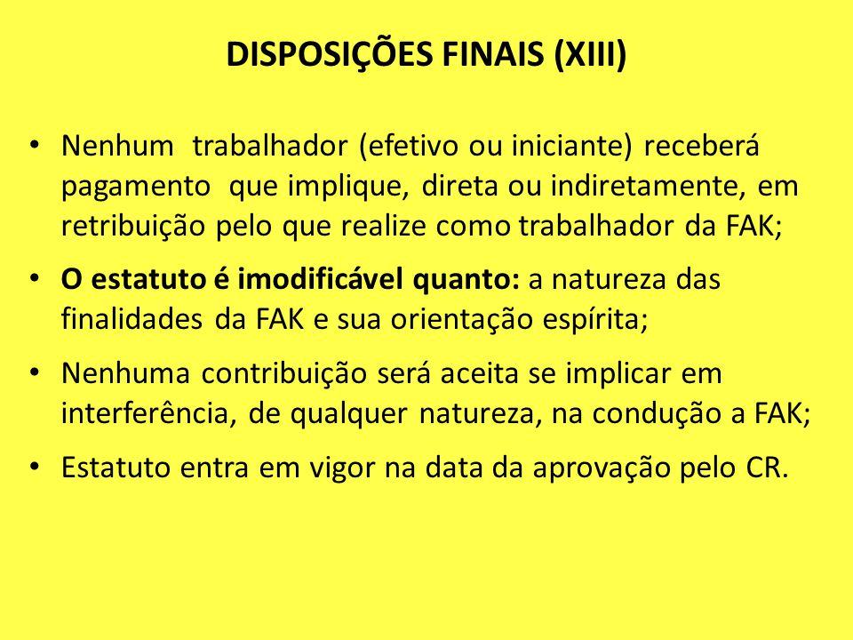 DISPOSIÇÕES FINAIS (XIII)
