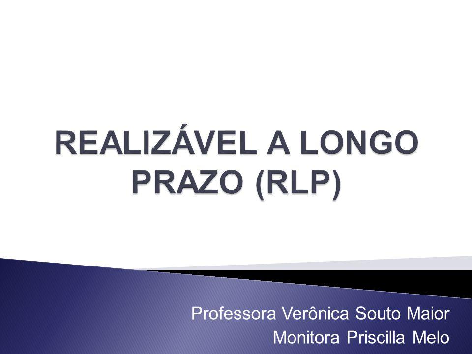REALIZÁVEL A LONGO PRAZO (RLP)