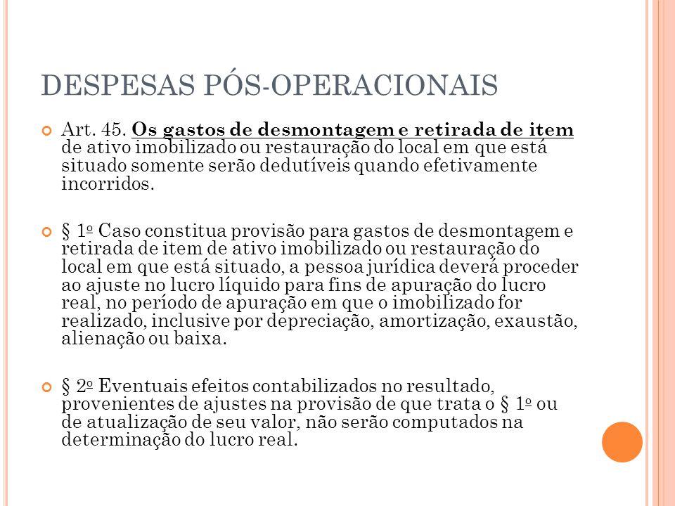DESPESAS PÓS-OPERACIONAIS