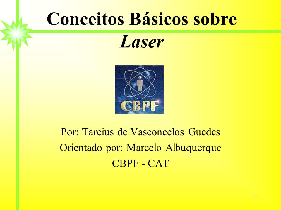Conceitos Básicos sobre Laser