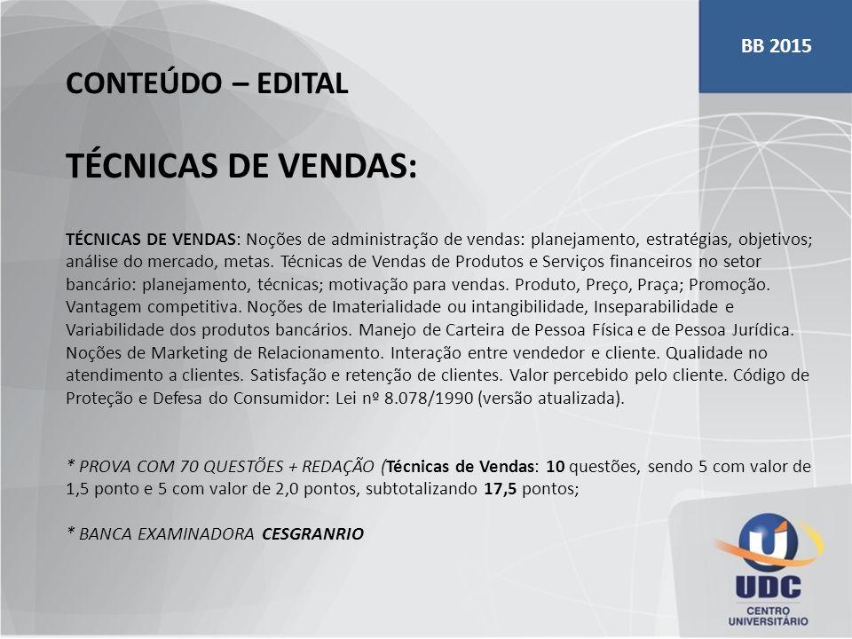 TÉCNICAS DE VENDAS: CONTEÚDO – EDITAL BB 2015