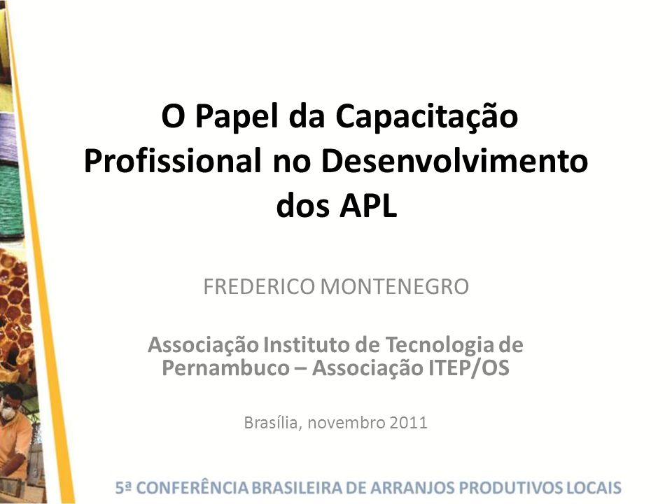 O Papel da Capacitação Profissional no Desenvolvimento dos APL