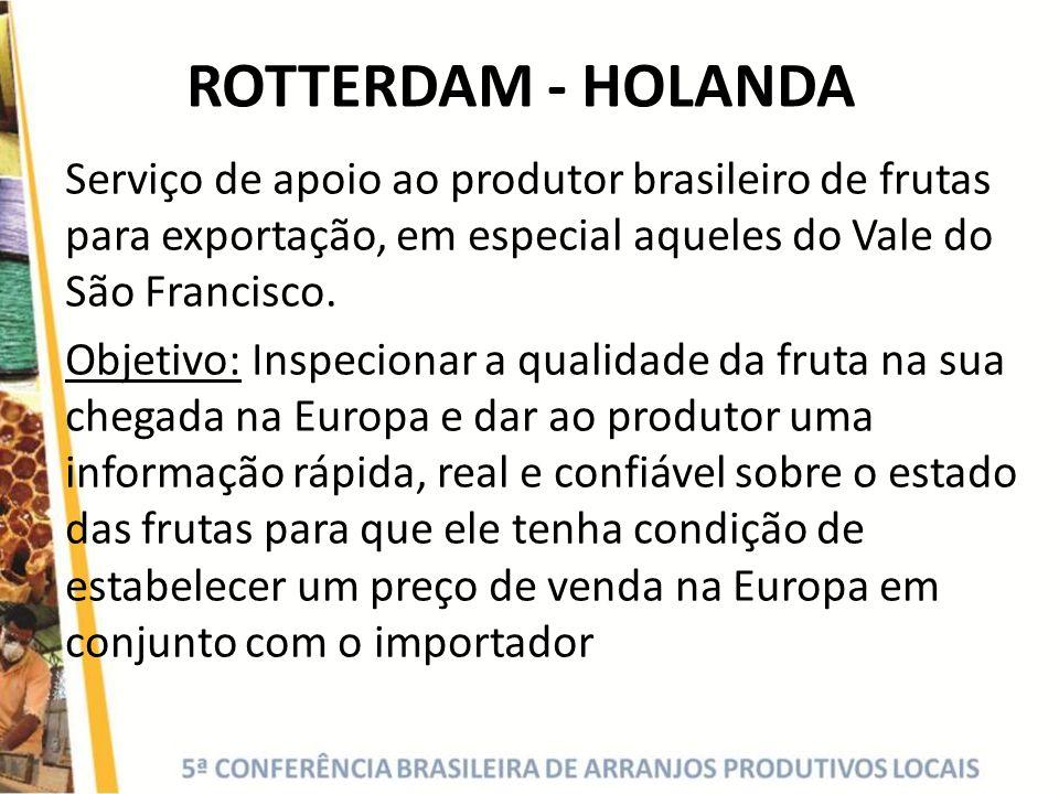 ROTTERDAM - HOLANDA Serviço de apoio ao produtor brasileiro de frutas para exportação, em especial aqueles do Vale do São Francisco.