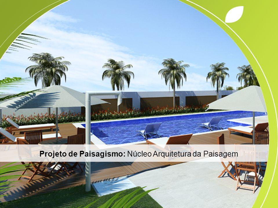 Projeto de Paisagismo: Núcleo Arquitetura da Paisagem