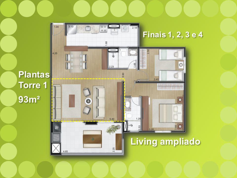 Finais 1, 2, 3 e 4 Plantas Torre 1 93m² Living ampliado