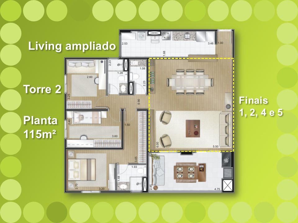 Living ampliado Torre 2 Finais 1, 2, 4 e 5 Planta 115m²