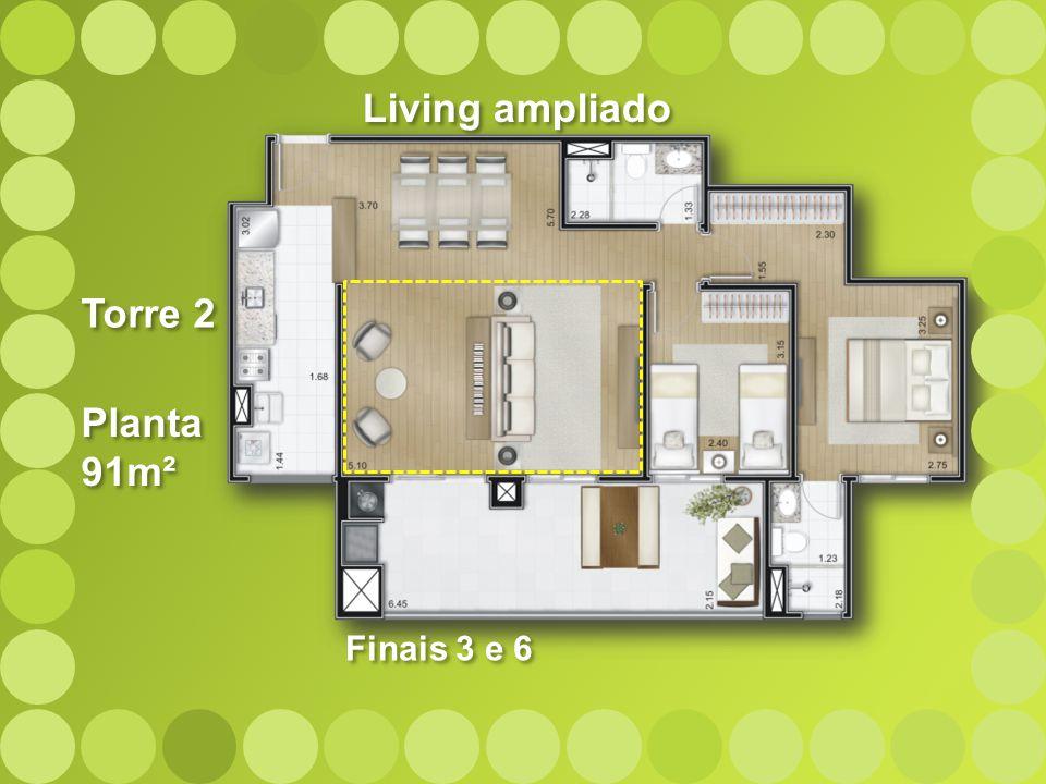 Living ampliado Torre 2 Planta 91m² Finais 3 e 6