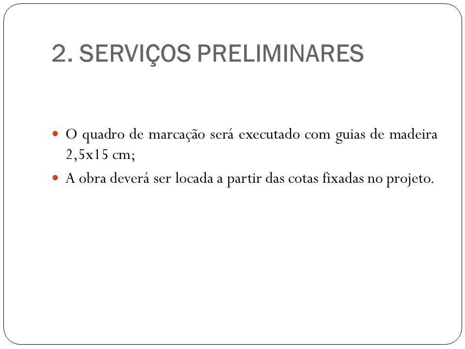 2. SERVIÇOS PRELIMINARES