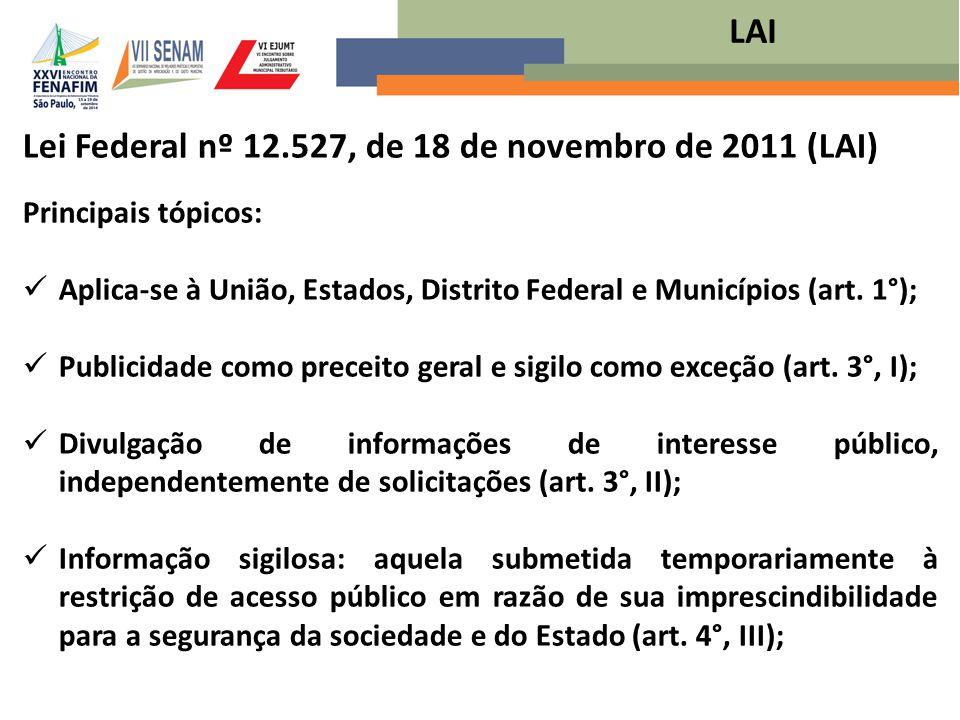 Lei Federal nº 12.527, de 18 de novembro de 2011 (LAI)